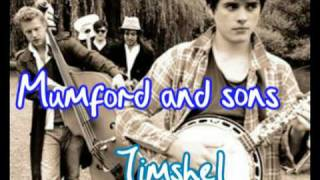 Mumford and Sons - Timshel
