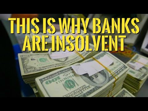 All Banks are Insolvent -- Bank Defaults, Bail-Ins, and Bank Runs Coming Next.