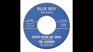 Answers - Please Please Go Away