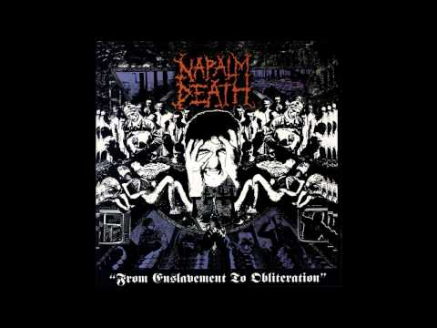 Napalm Death - From Enslavement to Obliteration (Official Audio)