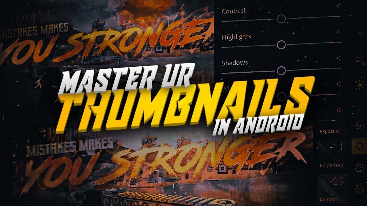 Master ur Thumbnail colour correction on Android | Tips for lightroom / polar |  last eps