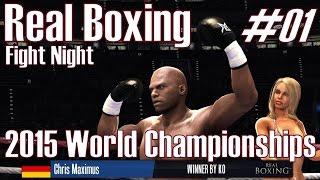 Real Boxing ★ #01 Fight Night ★ 2015 World Championships [Deutsch/HD]