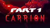 Carrion Gameplay Part 10 Destruction Of Mankind Youtube