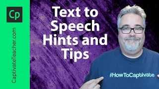 Adobe Captivate 8 Text to Speech Hints and Tips