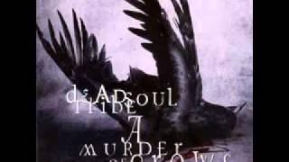 Deadsoul Tribe - Flies