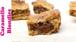Caramello Stuffed Blondies | RECIPE