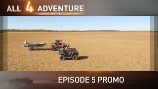 Tackling the Territory: Episode 5 Promo ► All 4 Adventure TV