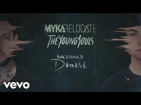 Myka Relocate - Damage(audio)