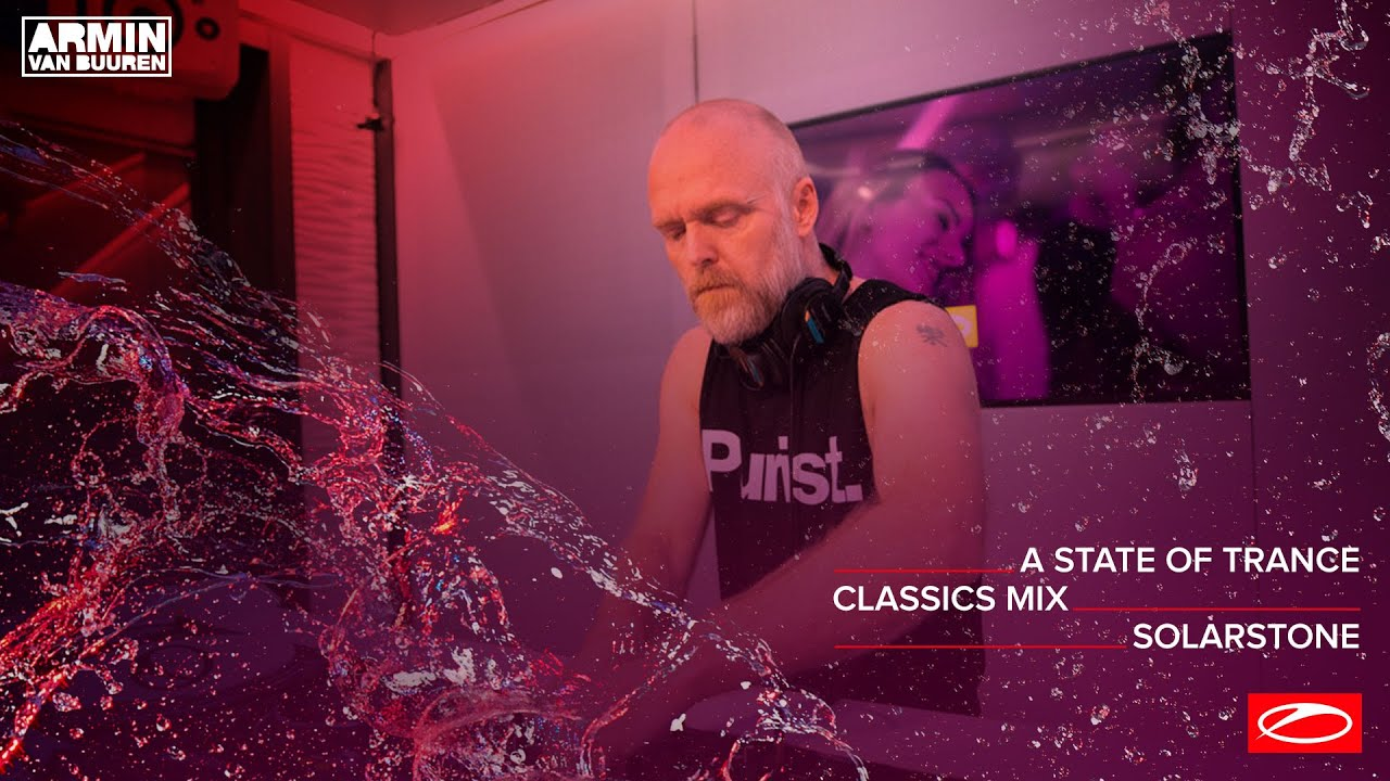 A State Of Trance Classics - Mix 017: Solarstone