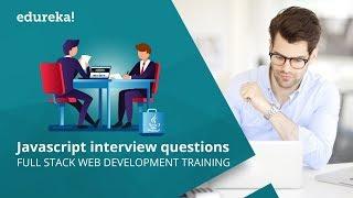 JavaScript Interview Questions and Answers | Full Stack Web Development Training | Edureka