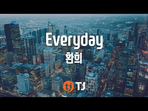 [TJ노래방] Everyday - 환희 (Everyday - Hwanhee) / TJ Karaoke