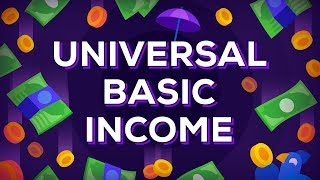 universal Basic Income Explained  Free Money for Everybody? UBI