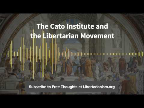 Episode 80: The Cato Institute and the Libertarian Movement (with Edward H. Crane)