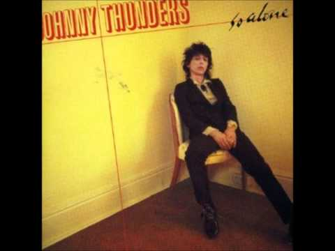 Johnny Thunders  So Alone