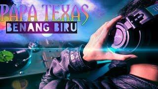 Dj remix 2018  ERWIN TEXAZ - DJOGET BENANG BIRU