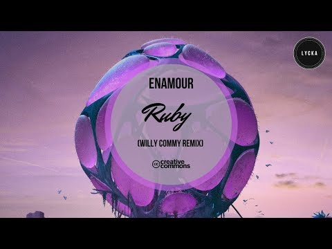 Enamour - Ruby (Willy Commy Remix)