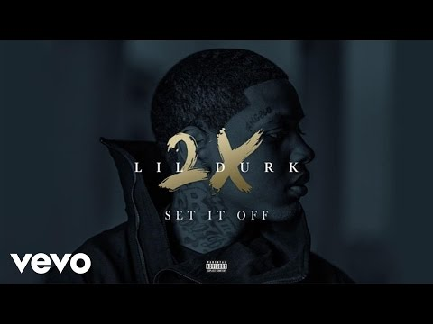 Lil Durk - Set It Off (Audio)