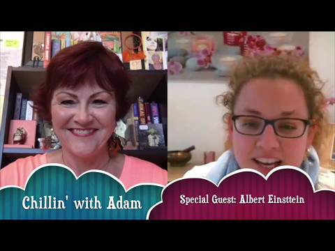 Chillin' with Adam with Emma McIntosh and Special Guest: Albert Einstein #5