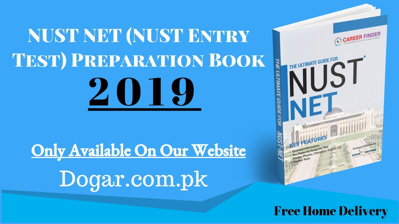 Latest NUST NET (NUST Entry Test) Preparation Book 2019 By Dogar Brothers