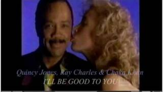 Quincy Jones, Ray Charles & Chaka Khan - I