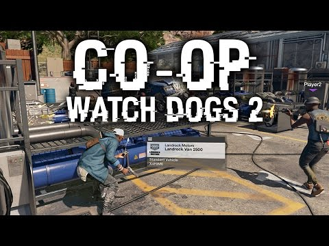 Watch Dogs 2 CO-OP Gameplay Walkthrough - THE GREATEST ESCAPE #1