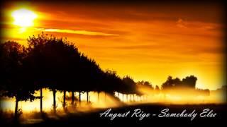 August Rigo - Somebody Else (Cover) [New RNB Music 2015]