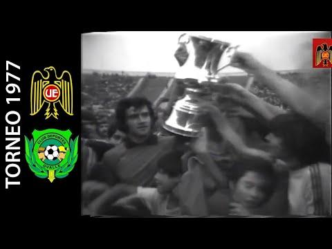 Unión Española 2-0 Deportes Ovalle - Campeonato Nacional 1977 - Resumen - (Campeón 1977)
