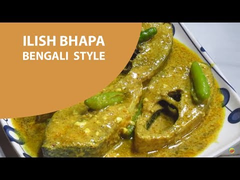 how to cook ilish macher jhol siddika kabir