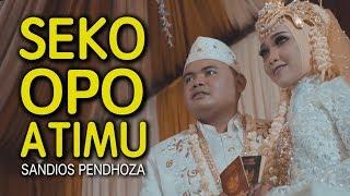 Download Sandios Pendhoza - Seko Opo Atimu (Official Lyric Video)