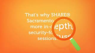 Your Guide to Security-Focused Technical Sessions at SHARE Sacramento