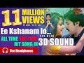 Ee Kshanam Lo | 3D Surround | by Hemachandra, Satya Sagar, Sravya | TeluguOne