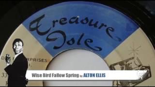 Alton Ellis - Wise Bird Follow Spring (1967) Treasure Isle