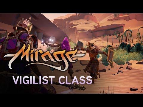 Mirage: Arcane Warfare - Vigilist Class   Creators of Chivalry
