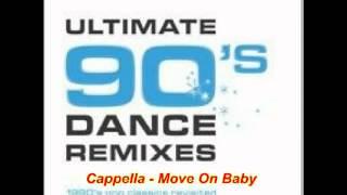 Cappella - Move On Baby (DJ S. Remix)