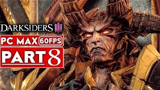 DARKSIDERS 3 Gameplay Walkthrough Part 8 [1080p HD 60FPS PC MAX SETTINGS] - No Commentary