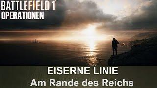 BATTLEFIELD 1 Operationen: Eiserne Linie - Am Rande des Reichs - Österreich-Ungarn