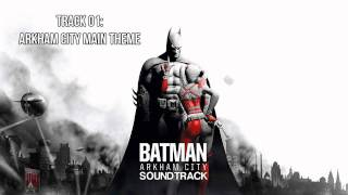 Batman: Arkham City [Soundtrack] - Track 01 - Arkham City Main Theme