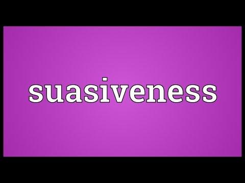 Suasiveness Meaning