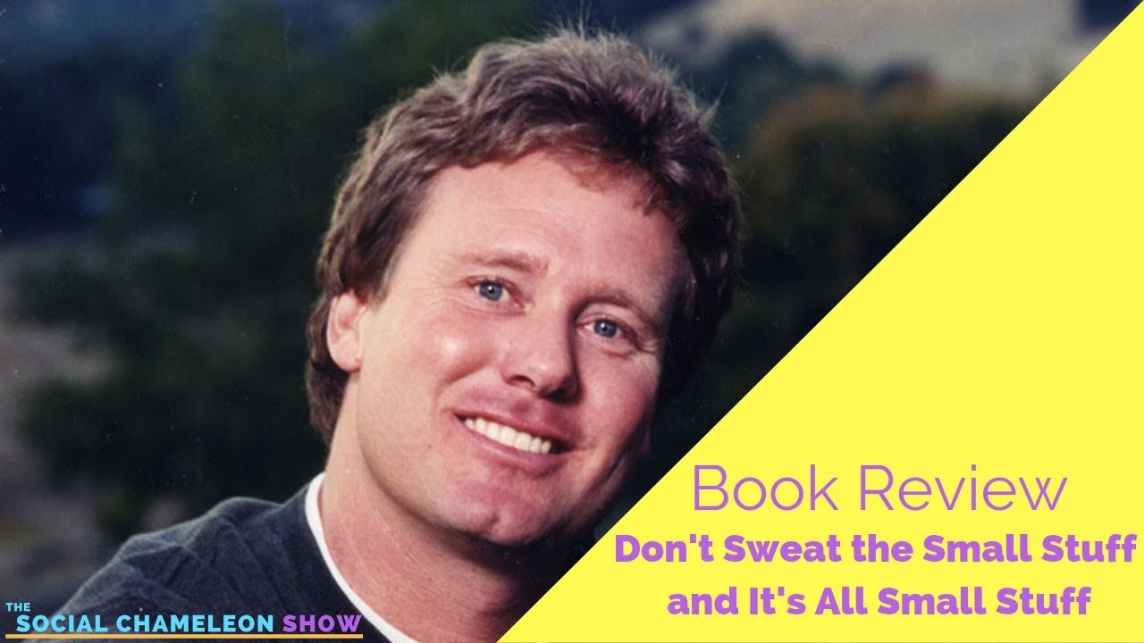 30: Book Review: Don't Sweat The Small Stuff & Its All Small Stuff 1