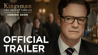 vuclip Kingsman: The Secret Service | Official Trailer 2 [HD] | 20th Century FOX