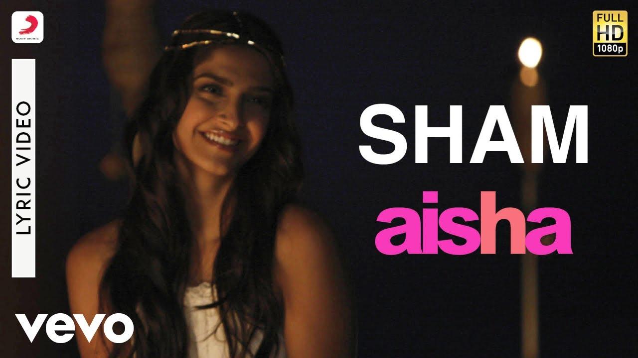 Download Sham Best Lyric Video - Aisha|Sonam Kapoor|Abhay Deol|Javed Akhtar|Amit Trivedi