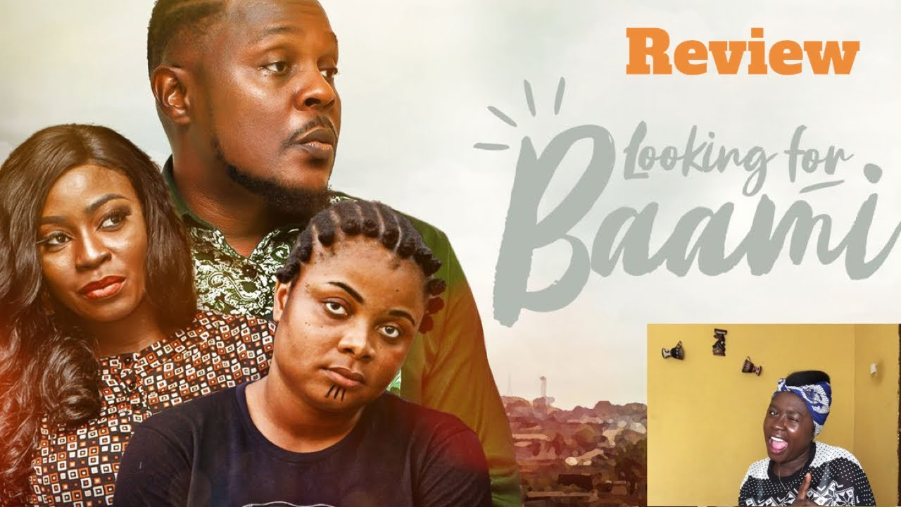 Download REVIEW: LOOKING FOR BAAMI    BIODUN STEPHEN    MOVIE REVIEW    2020