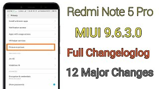Redmi Note 5 Pro MIUI 9.6.3.0 Stable Update Full Changelog And 12 Major Changes