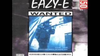 Eazy E Only If You Want It HQ