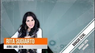 Rita Sugiarto - Dia (Lirik Lagu)