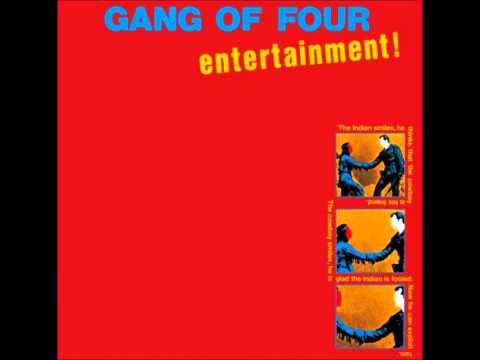 Gang of Four- Natural's Not in It