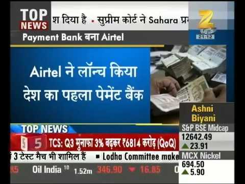 Airtel launched first payment bank of India