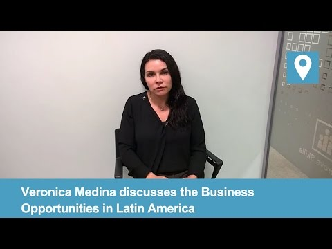 Doing Business in Latin America   Business Opportunities   Veronica Medina