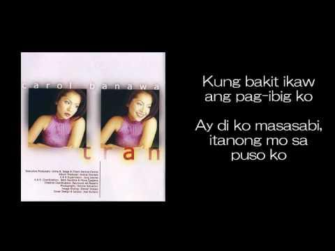 Itanong Mo Sa Puso Ko (You Ask My Heart) by Carol Banawa