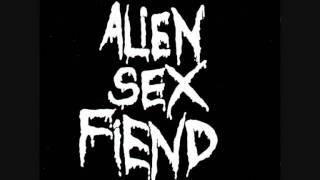 Alien Sex Fiend   E S T   Trip to the Moon